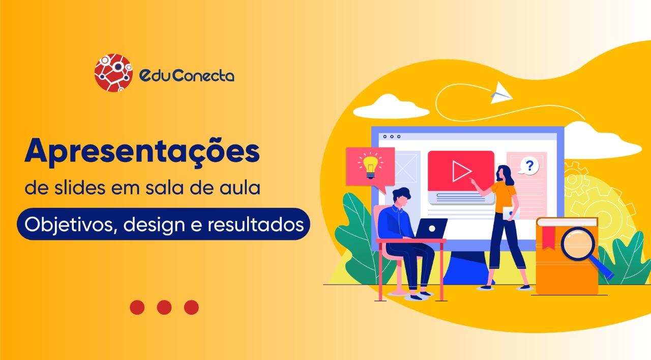 You are currently viewing Apresentações de Slides em Sala de Aula: Algumas Reflexões