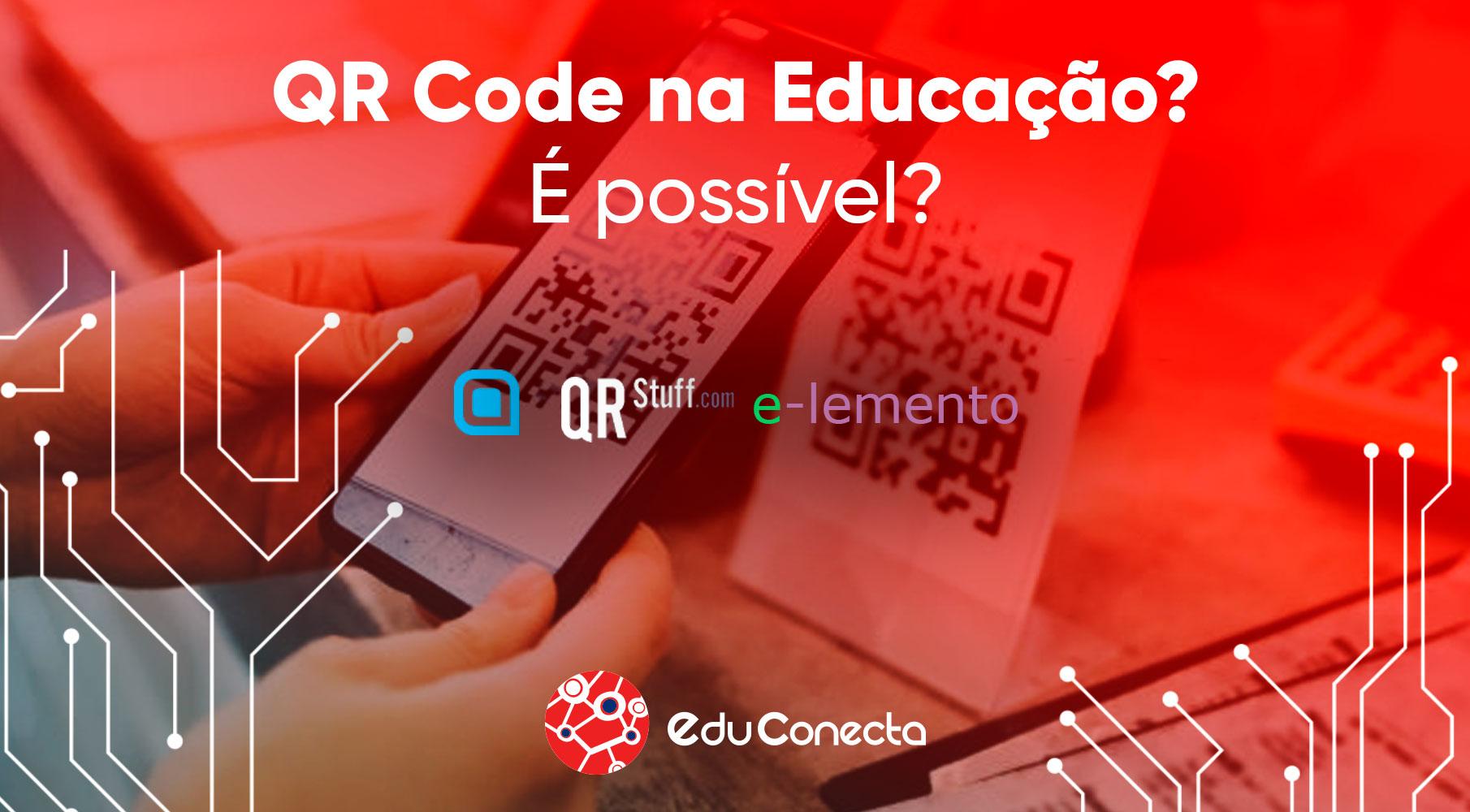 You are currently viewing QR Code na Educação? É possível?